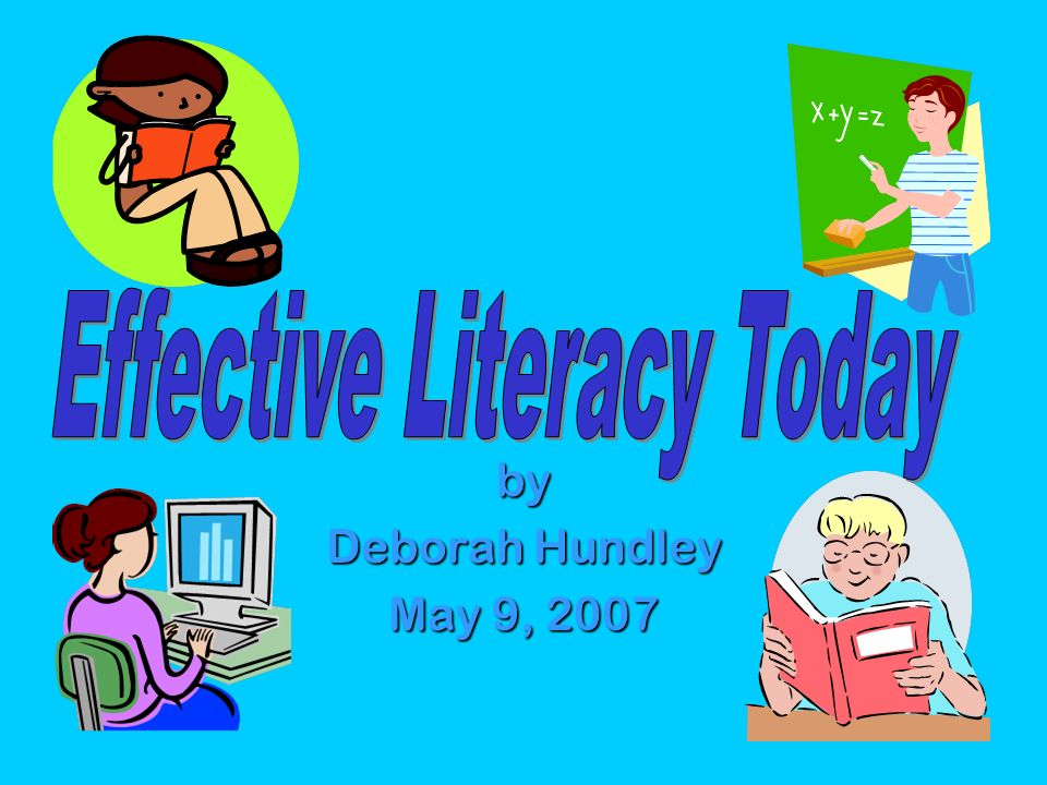 Effective Literacy Today