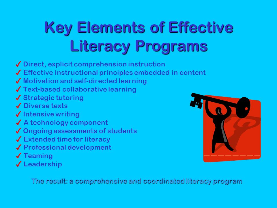 Key Elements of Effective Literacy Programs