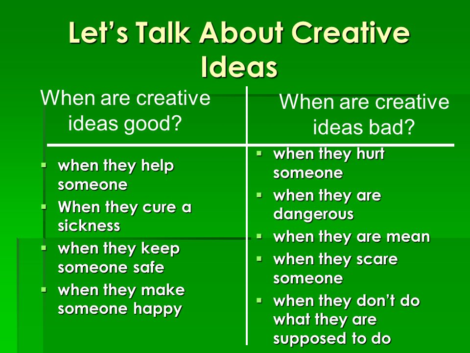 Let's Talk About Creative Ideas