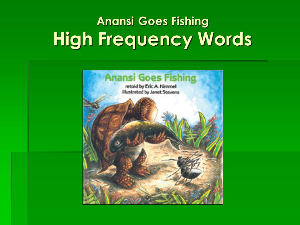 Anansi Goes Fishing High Frequency Words