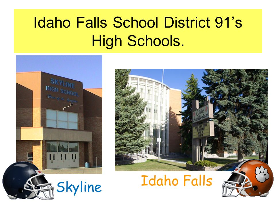 Idaho Falls School District 91's High Schools.