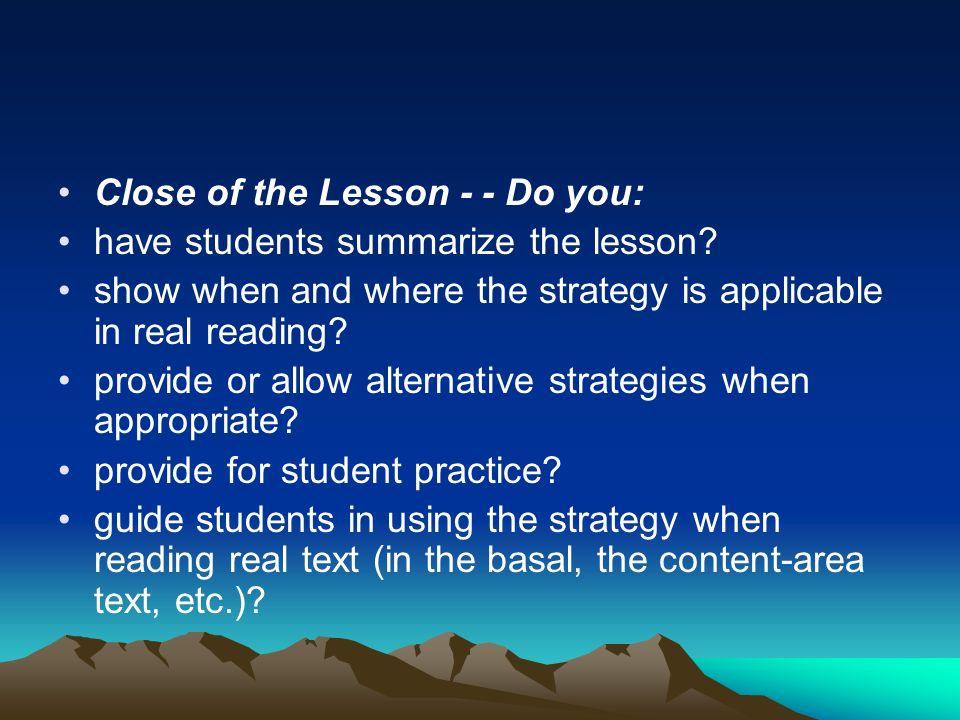 Close of the Lesson - - Do you: