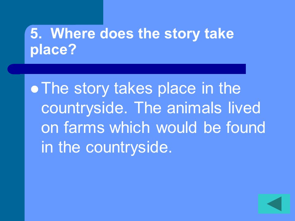 5. Where does the story take place