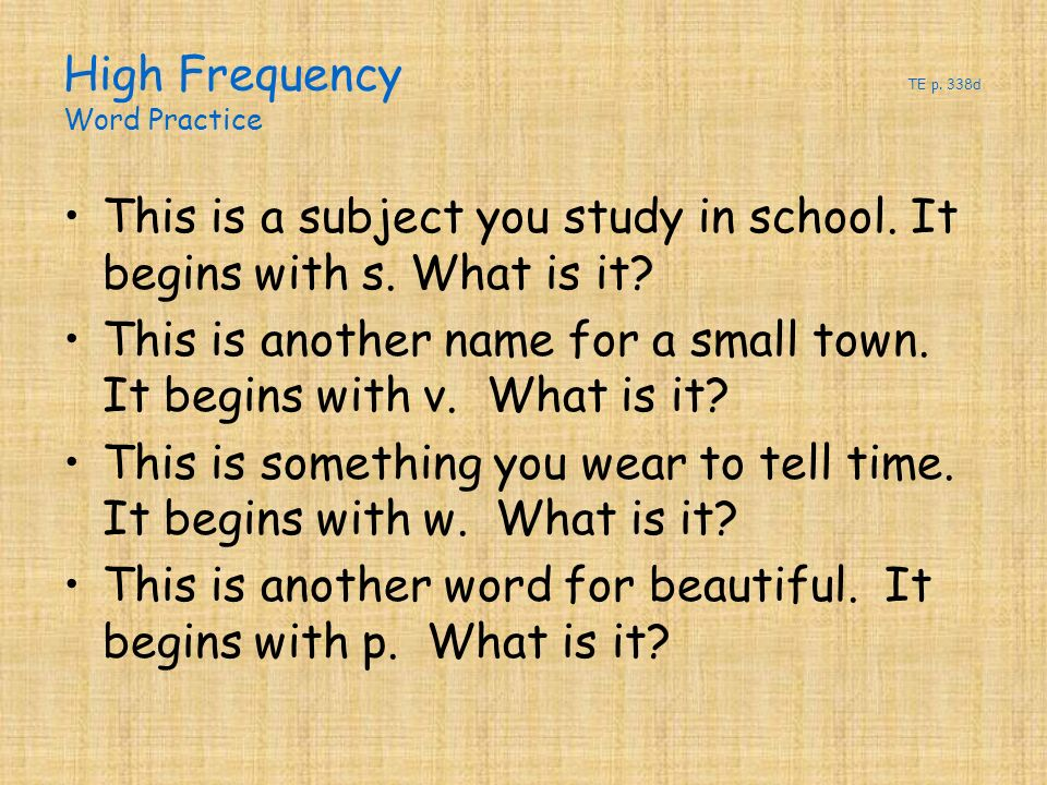 High Frequency TE p. 338d Word Practice