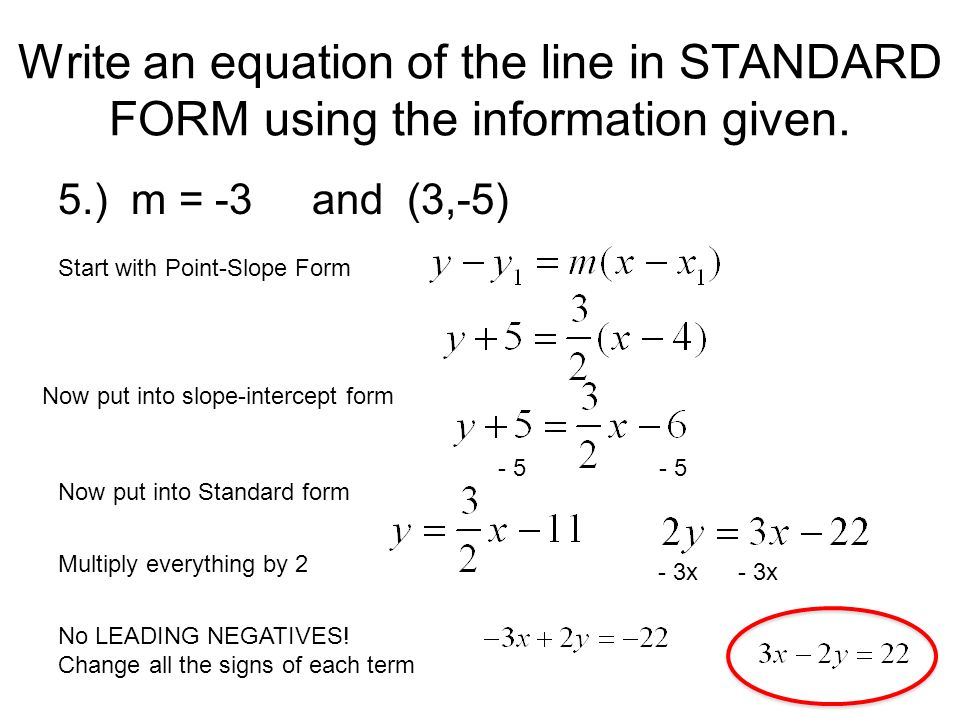 point slope form into standard form  Write an equation of the line
