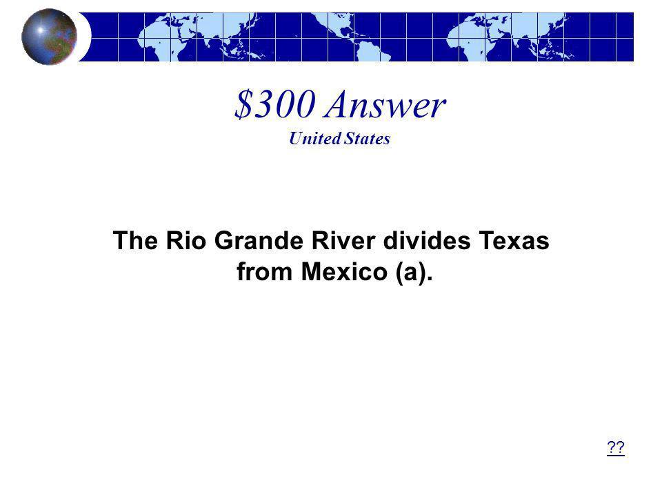 The Rio Grande River divides Texas