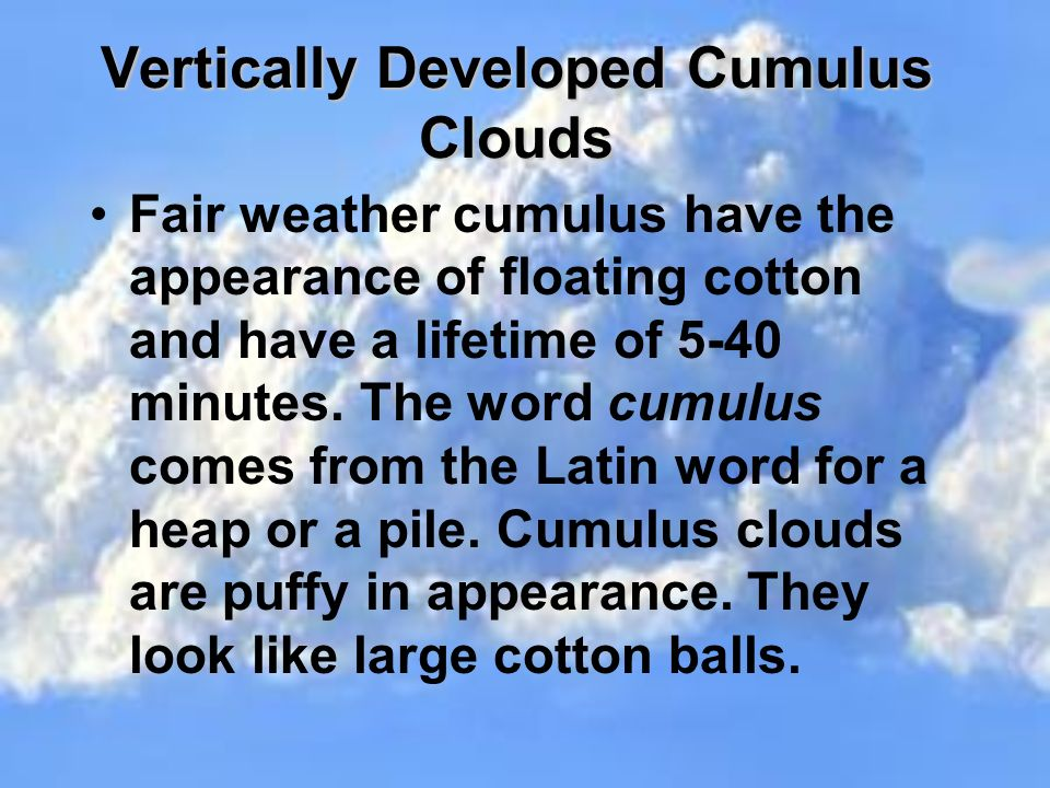 Vertically Developed Cumulus Clouds