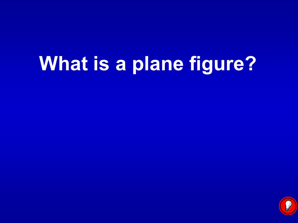 What is a plane figure