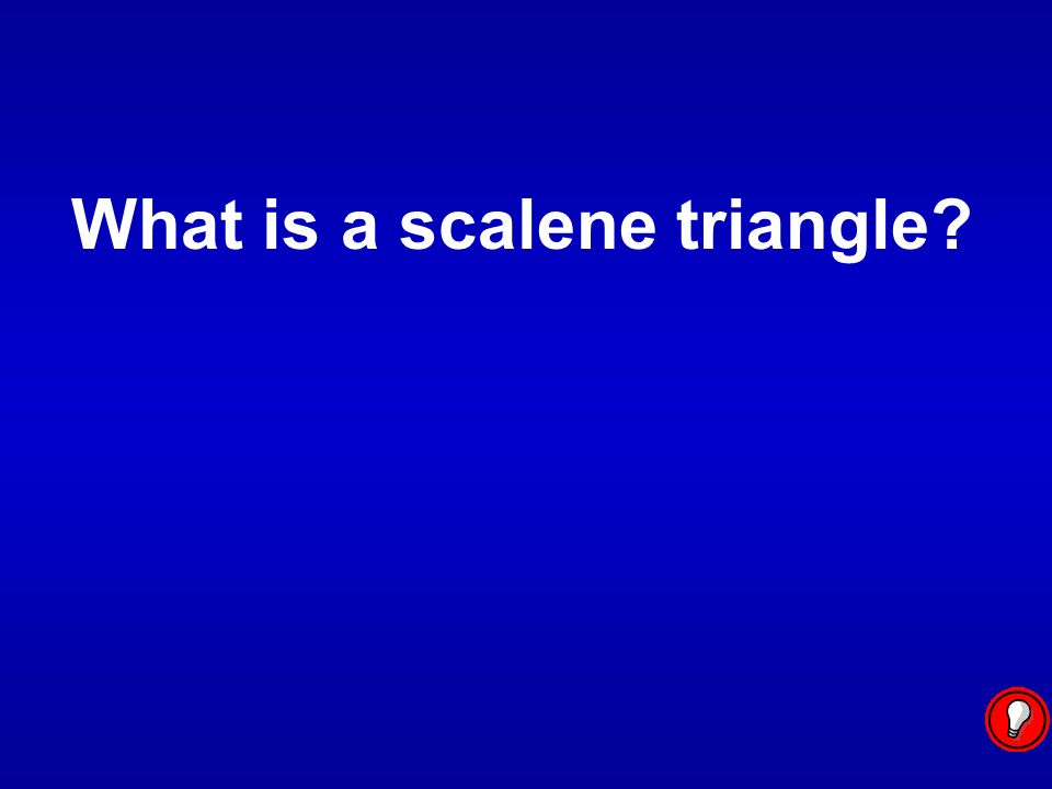 What is a scalene triangle