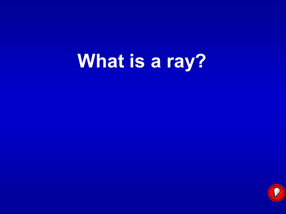 What is a ray