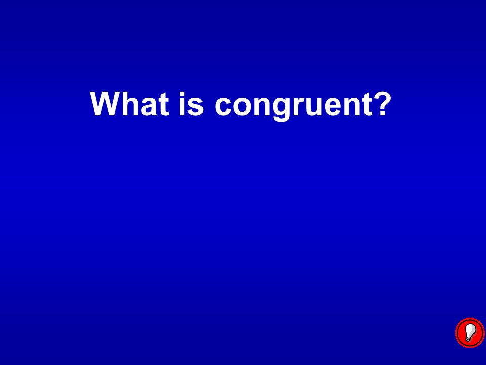 What is congruent