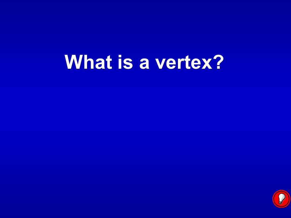 What is a vertex