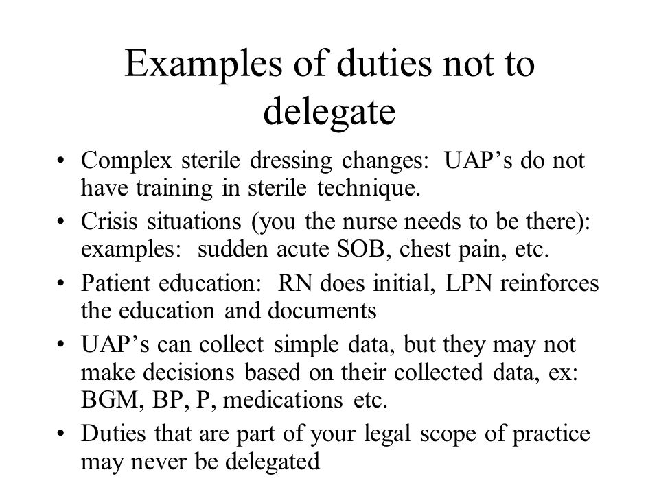 Examples of duties not to delegate
