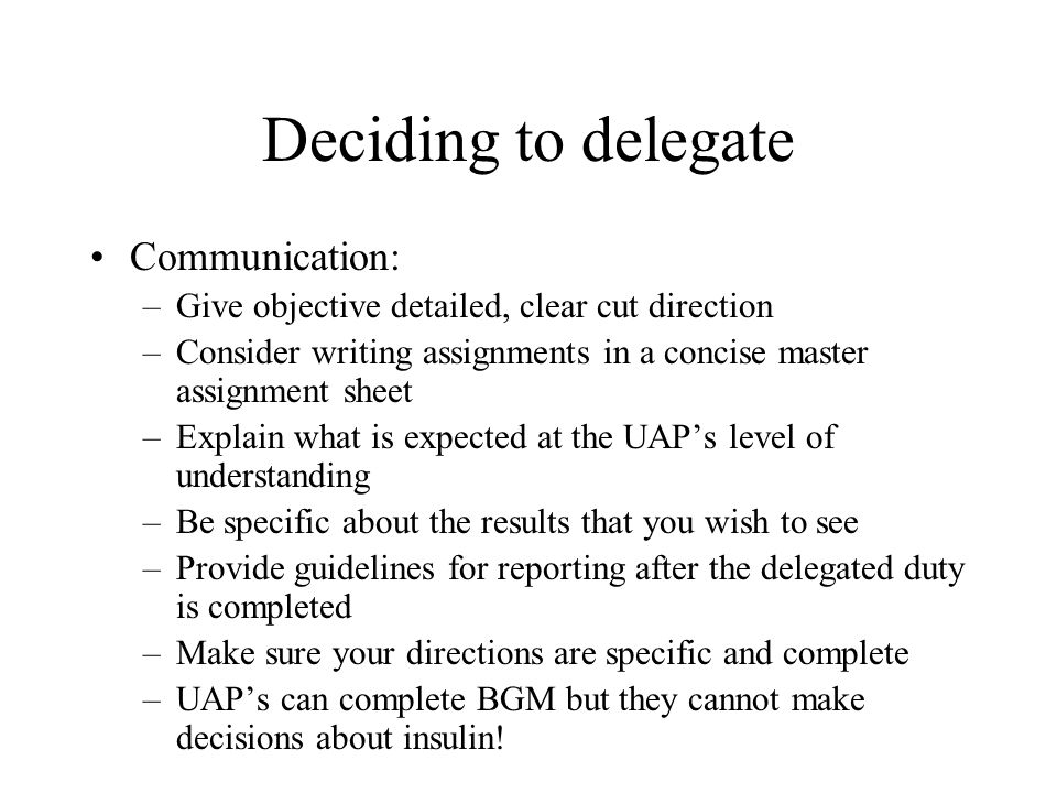 Deciding to delegate Communication: