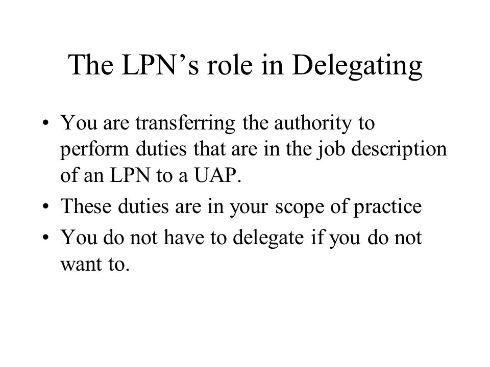 The LPN's role in Delegating