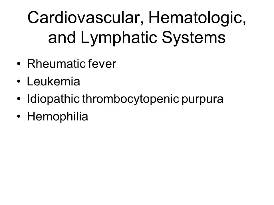 Cardiovascular, Hematologic, and Lymphatic Systems