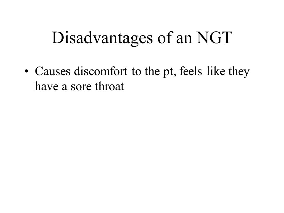 Disadvantages of an NGT