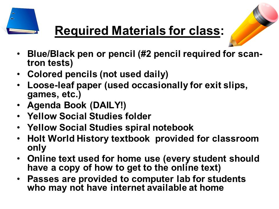 Required Materials for class: