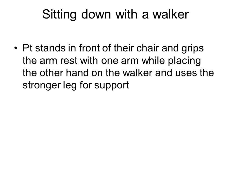 Sitting down with a walker