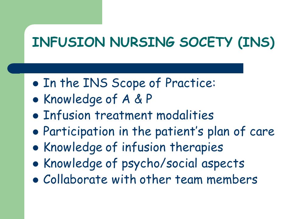INFUSION NURSING SOCETY (INS)