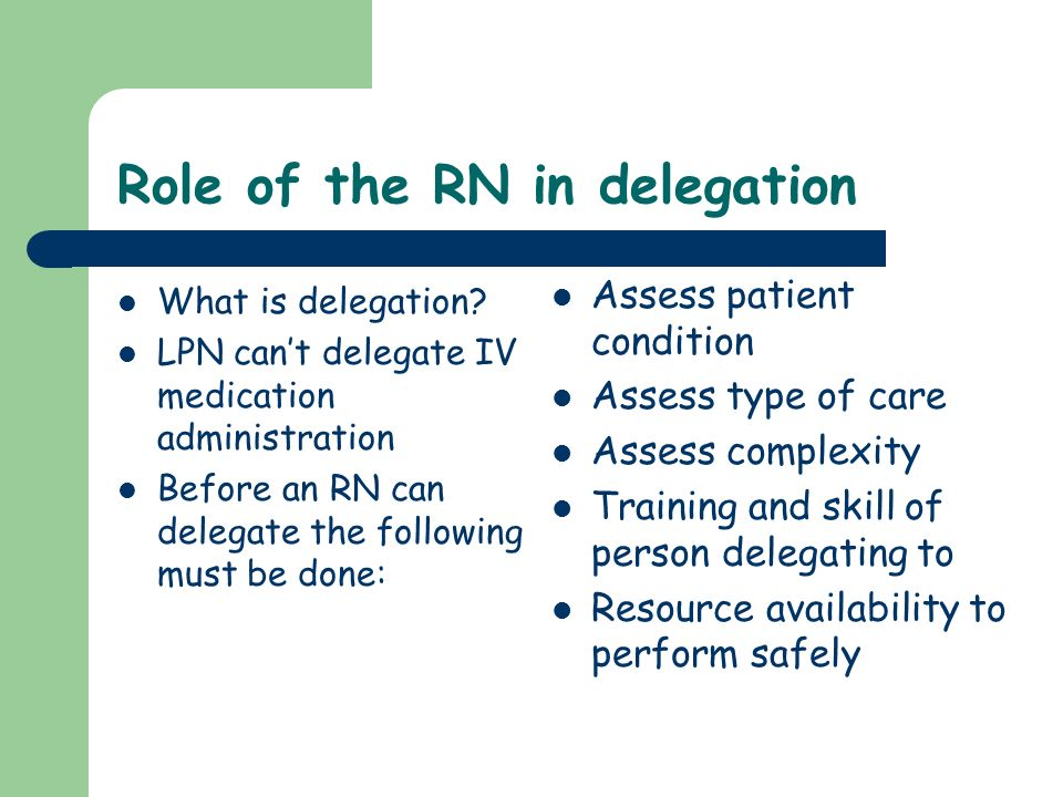 Role of the RN in delegation