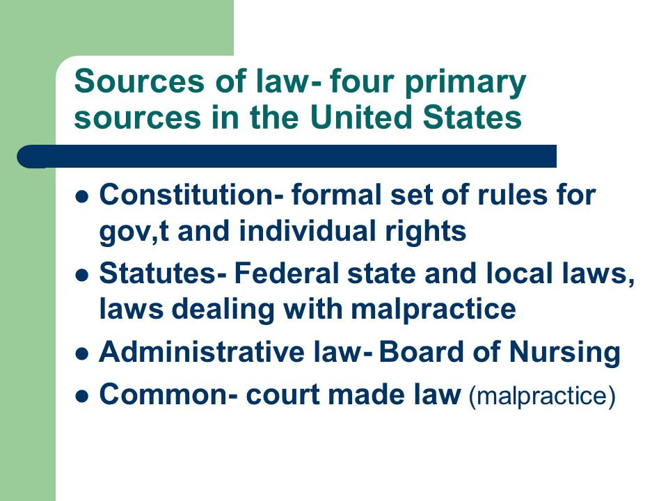Sources of law- four primary sources in the United States