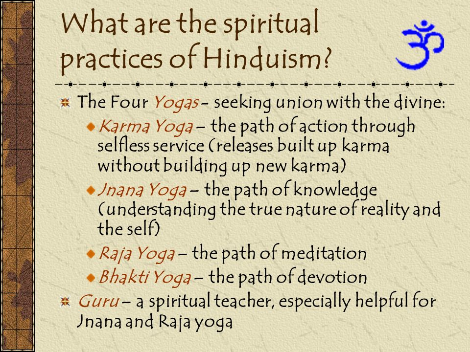 What are the spiritual practices of Hinduism
