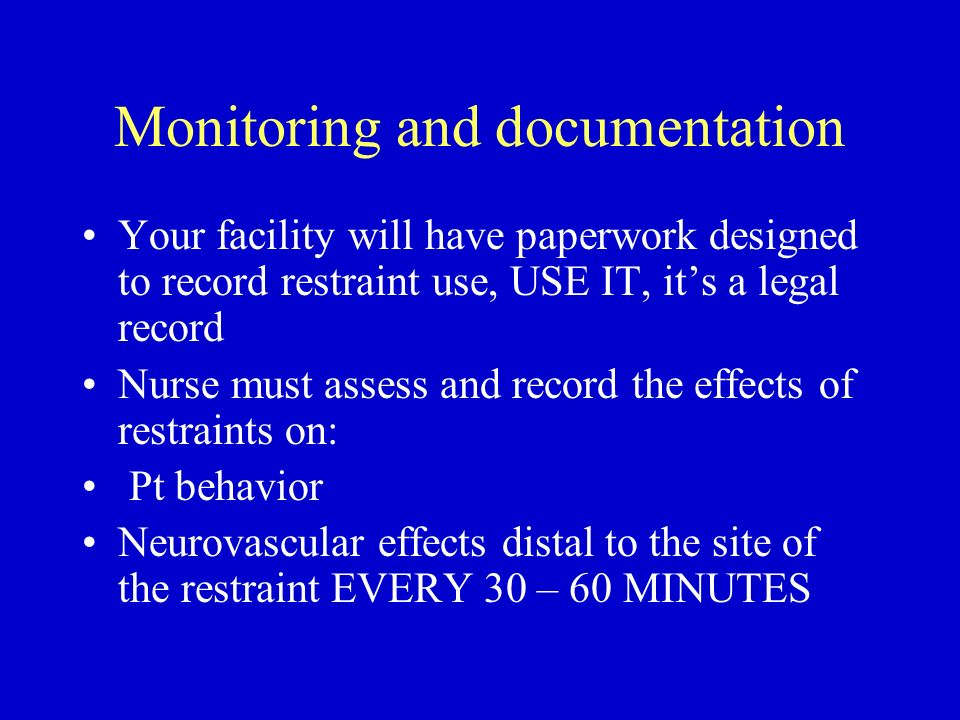 Monitoring and documentation