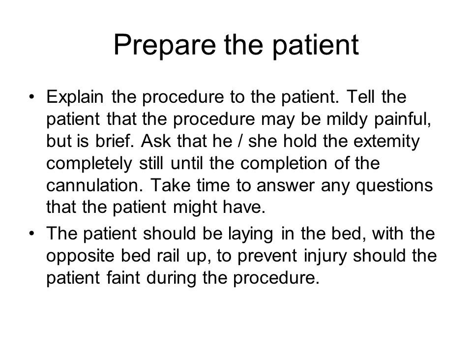 Prepare the patient