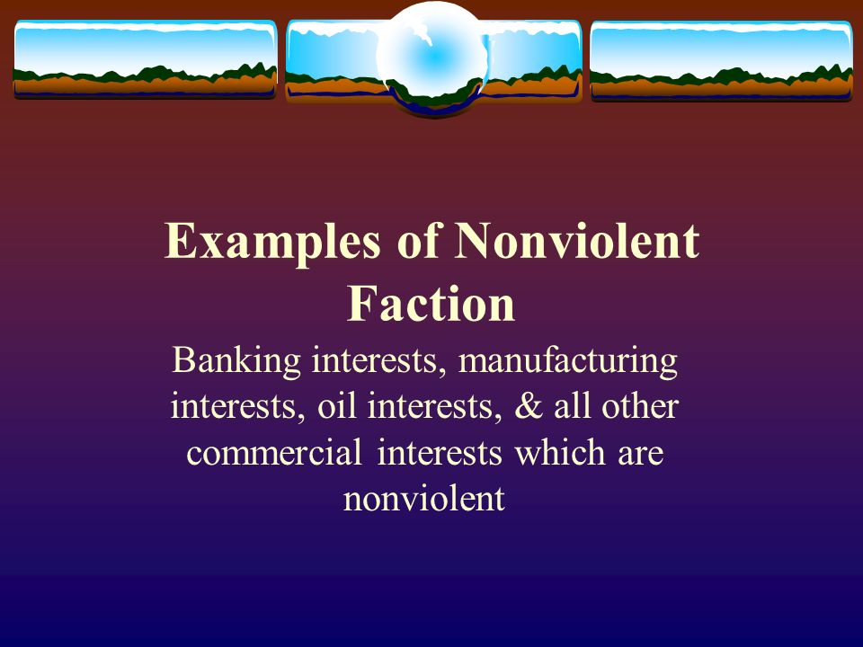 Examples of Nonviolent Faction