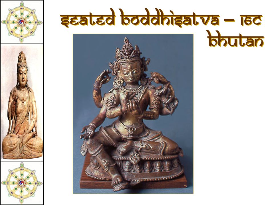Seated Boddhisatva – 16c Bhutan