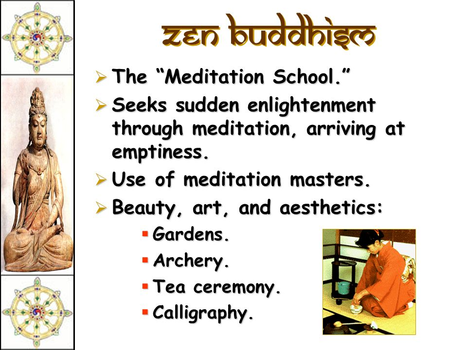 zen Buddhism The Meditation School.