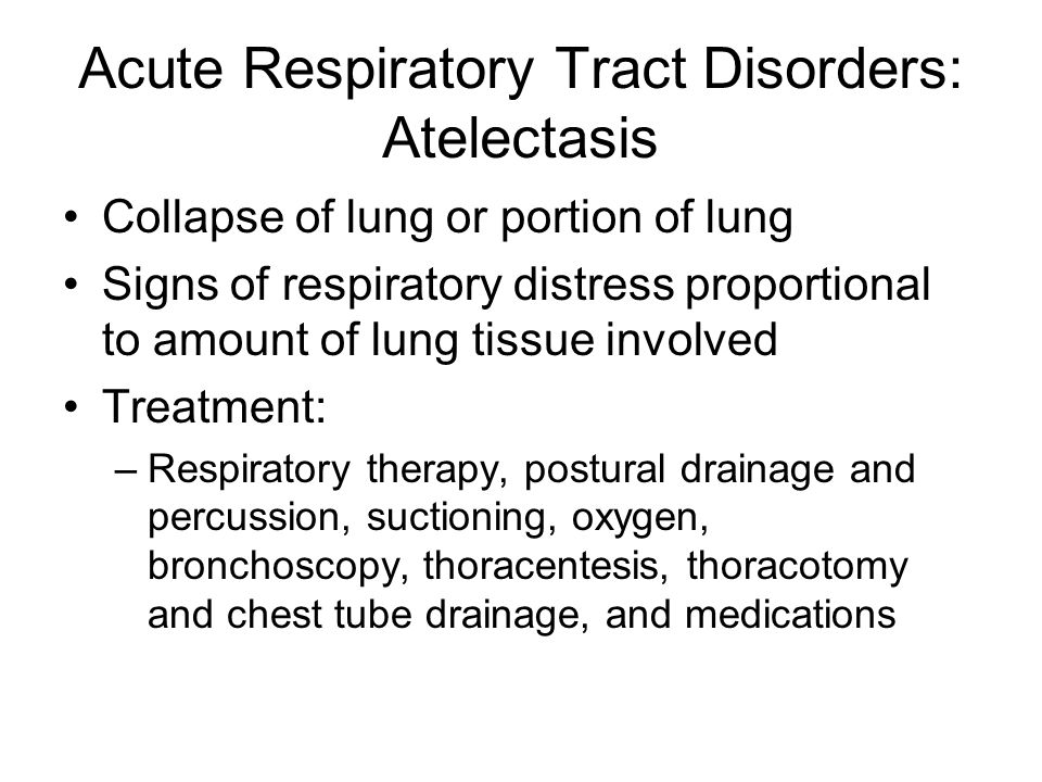Acute Respiratory Tract Disorders: Atelectasis