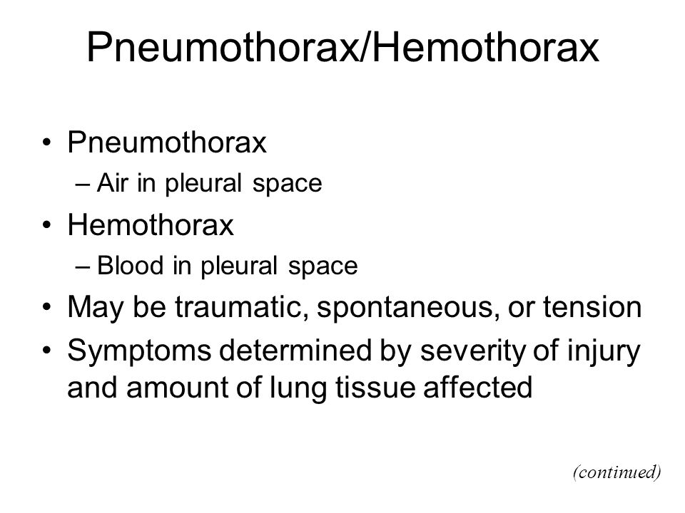 Pneumothorax/Hemothorax