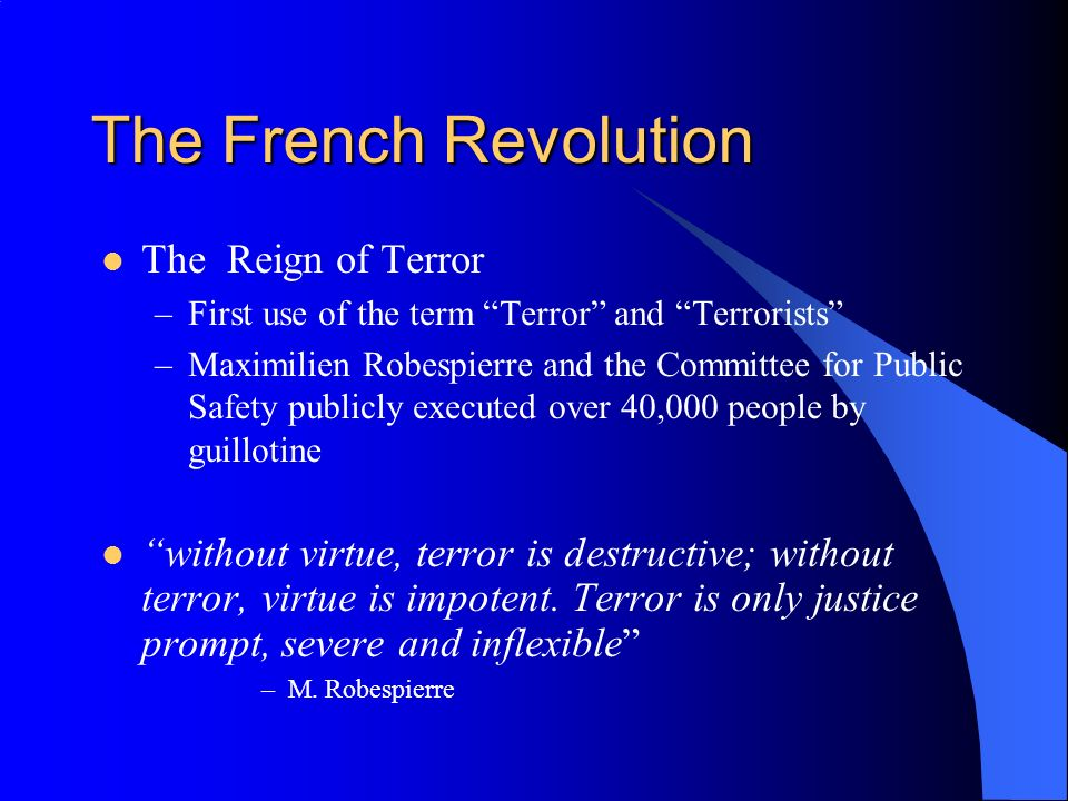 The French Revolution The Reign of Terror