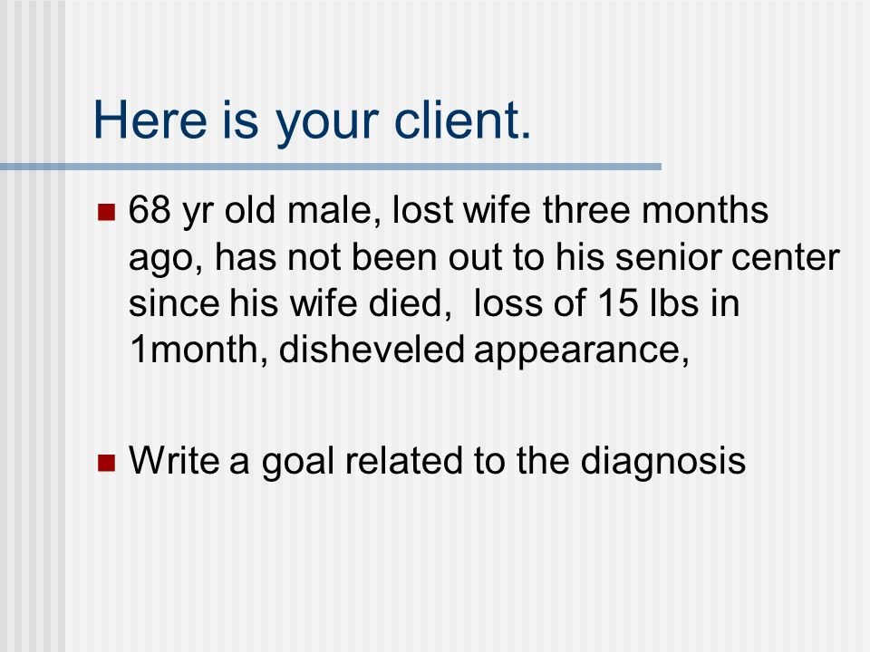 Here is your client.