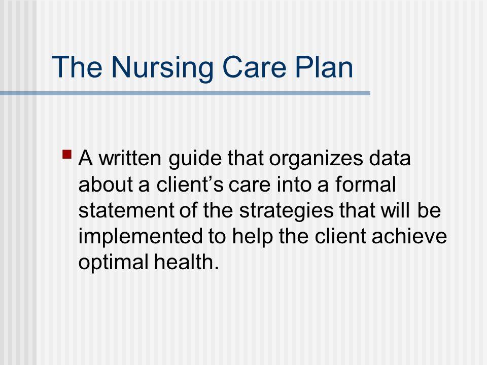The Nursing Care Plan