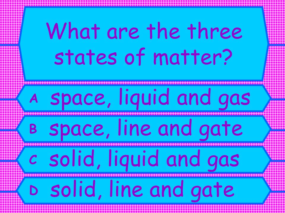 What are the three states of matter