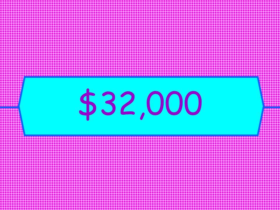 $32,000