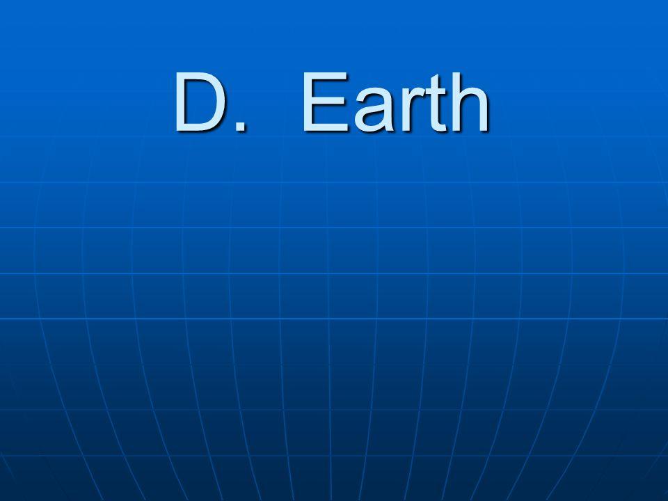 D. Earth