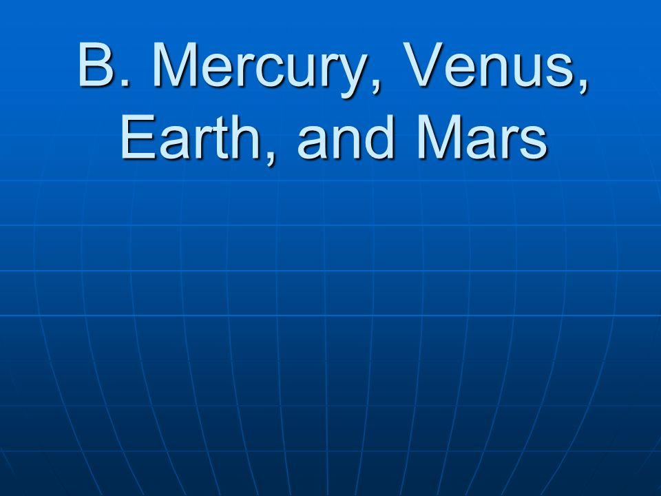B. Mercury, Venus, Earth, and Mars