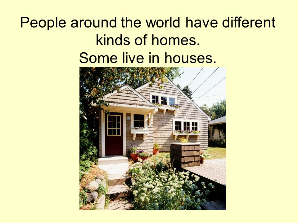 First grade social studies ppt video online download for Different kinds of houses