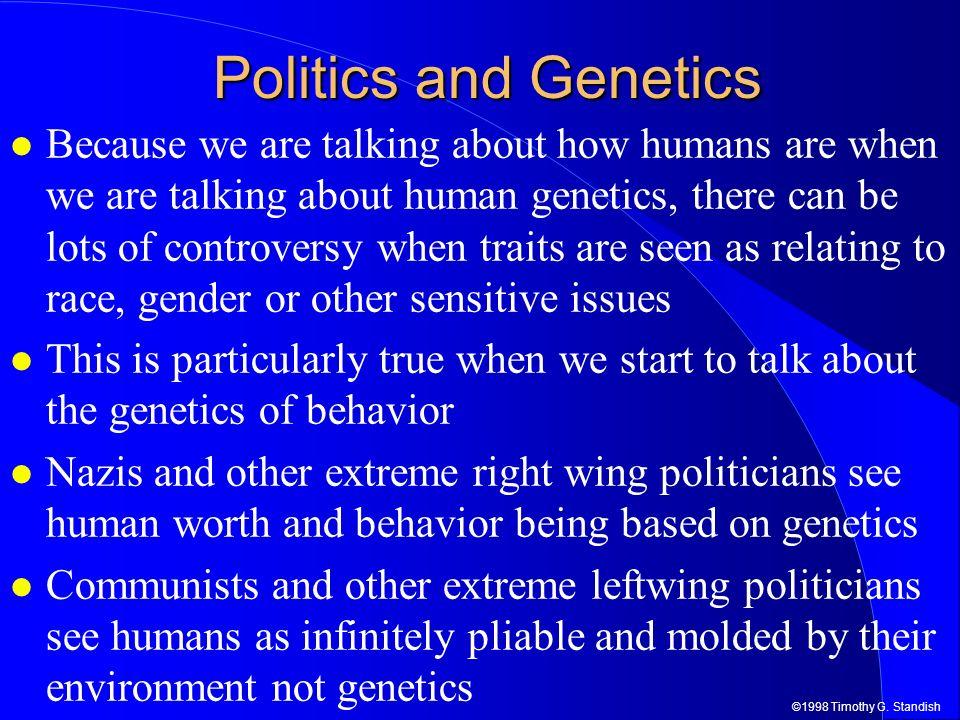 Politics and Genetics