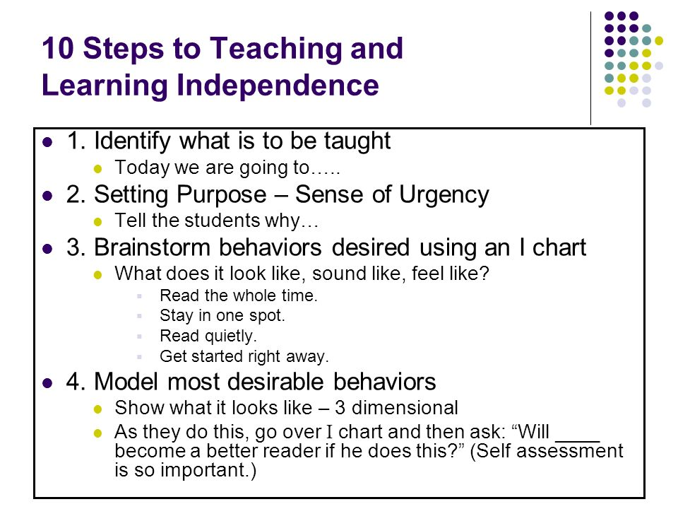 10 Steps to Teaching and Learning Independence