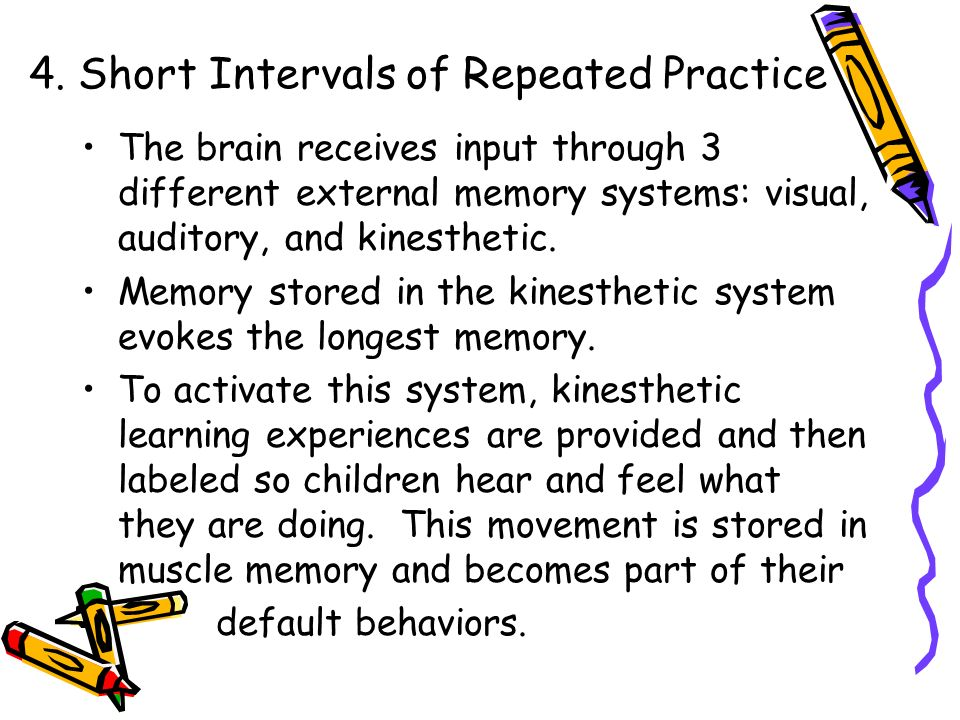 4. Short Intervals of Repeated Practice