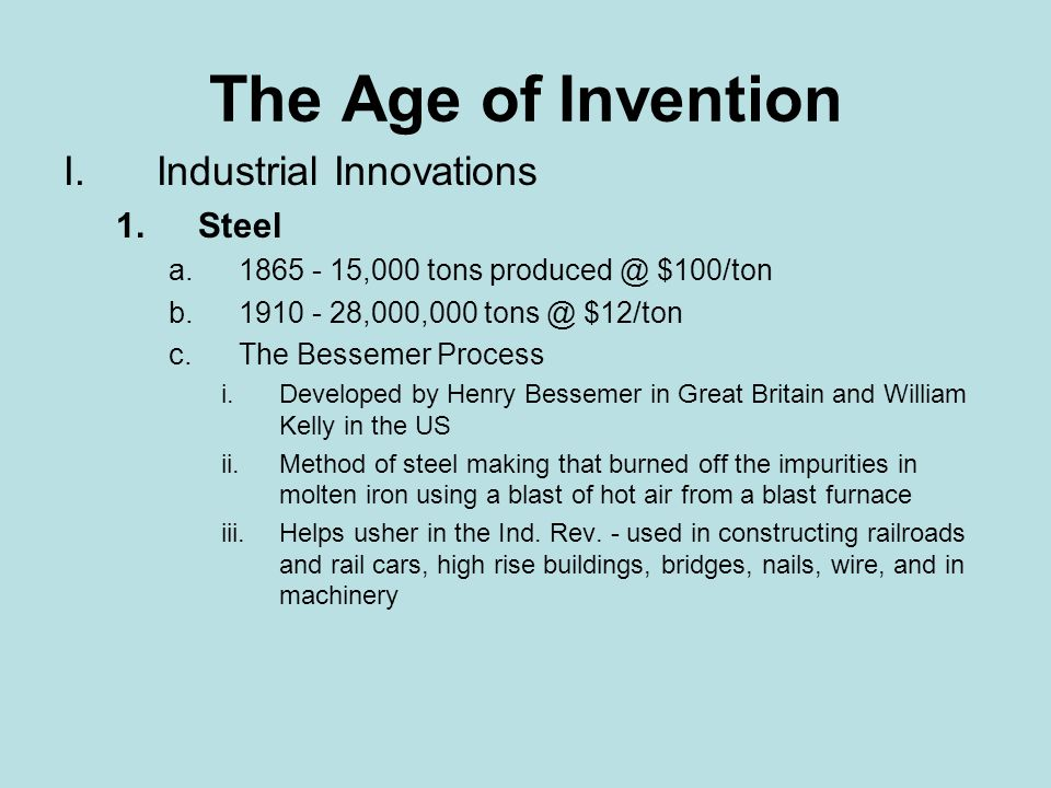 The Age of Invention Industrial Innovations Steel