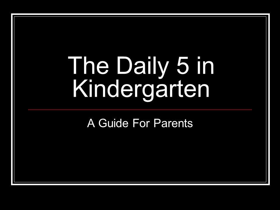 The Daily 5 in Kindergarten