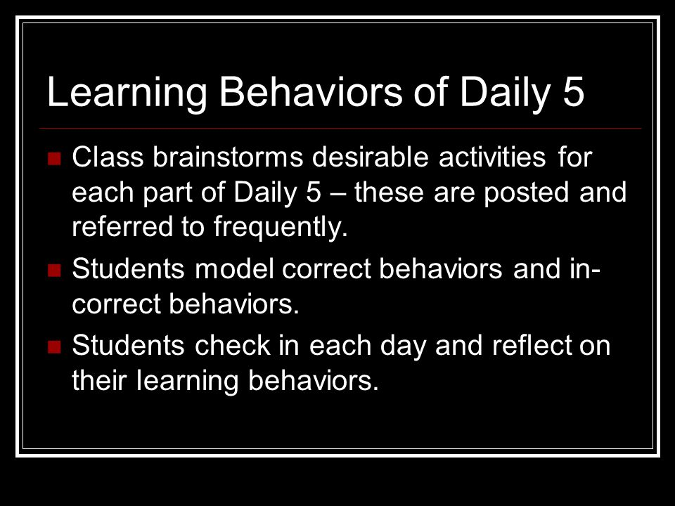 Learning Behaviors of Daily 5