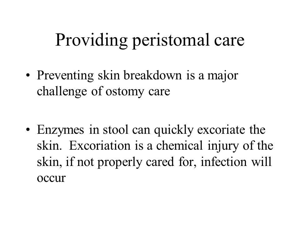 Providing peristomal care