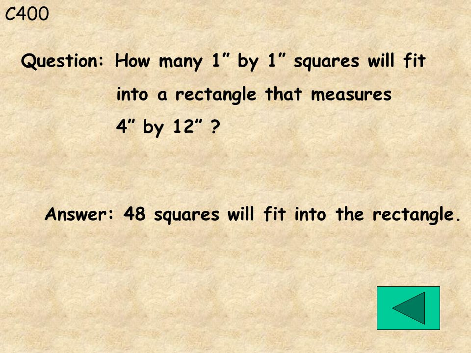 C400 Question: How many 1 by 1 squares will fit.